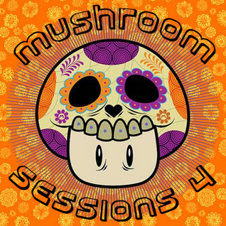 "Mushroom Sessions 4 ""Tribute to the Bett"""
