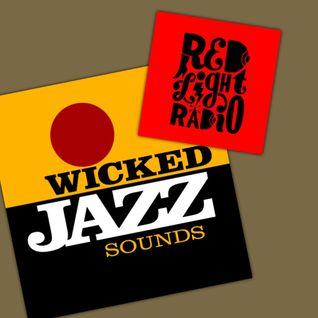 Wicked Jazz Sounds #119 @ Red Light Radio 20160726