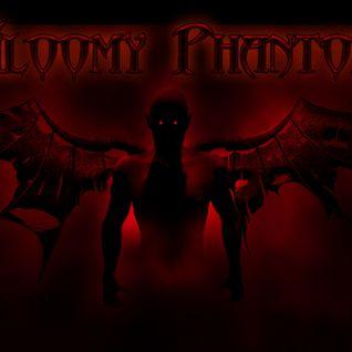 Gloomy Phantom live set :)
