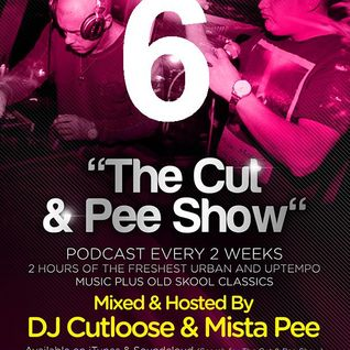 THE CUT AND PEE SHOW NUMBER 6 (EXPLICIT)