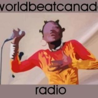 worldbeatcanada radio january 25 2013
