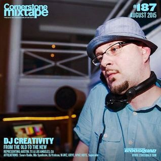 Cornerstone Mixtape #187 - DJ Creativity 'From The Old To The New'