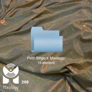 PETIT SINGE Xclusive Mix x Mixology