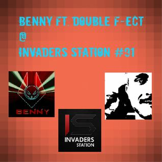 Benny ft. Double F-ect @ Invaders Station #91 (July 28th 2016)