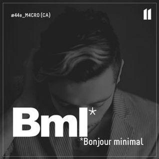 BML Podcast - M4CR0 - L'arc de Nuit