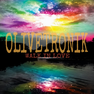 "Olivier 22aout2016  ""walk in love"""