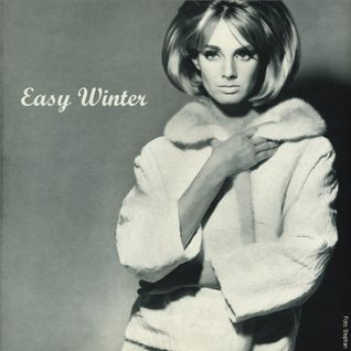 Easy Winter... Part One