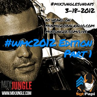 #MixJungleSundays - WMC Edition Part 1 by @SgtPapi