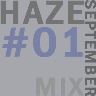 HAZE September Mix