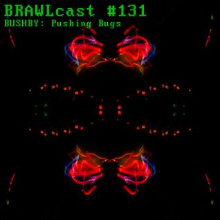 #131 Bushby - Pushing Bugs