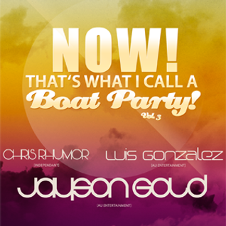 Luis Gonzalez - Boat Party Promo
