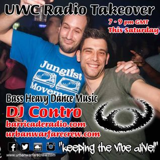 UWC Takeover - Dj Contro - Urban Warfare Crew - 23.07.2016
