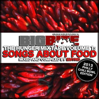 BigBite The Hunger Mixtape Vol 1 - Songs About Food
