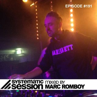 Systematic Session #191 (Mixed by Marc Romboy)