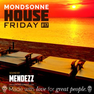 MONDSONNE - Podcast #17 - mixed by MENDEZZ