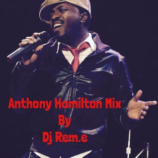 Anthony Hamilton Mix