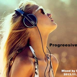 Progressive house set mixed by BOB 2013-11.29