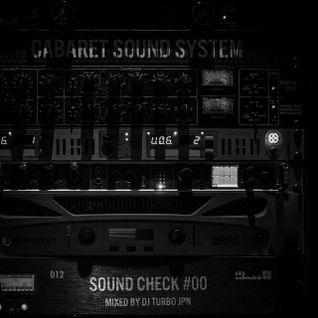 CABARET SOUND SYSTEM - SOUND CHECK #00