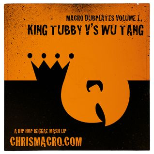 Macro Dubplates Volume 1 - King Tubby vs Wu Tang