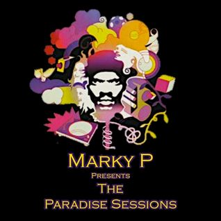 Episode 74 Marky P Presents - The Paradise Sessions III -ELECTRO Funk Supermix  17th July 2012