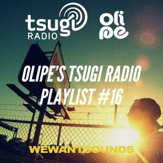 Olipe's Tsugi Radio Playlist #16: the old to the new!