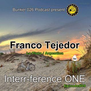 """Bunker026 present """"Franco Tejedor"""" Episode#09"""