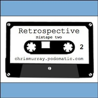 Retrospective mixtape 2