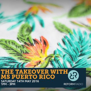The Takeover with Ms Puerto Rico 14th May 2016