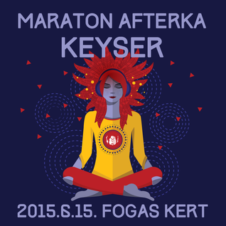 Selection Live – KEYSER – Fogas Kert – 2015.6.15.