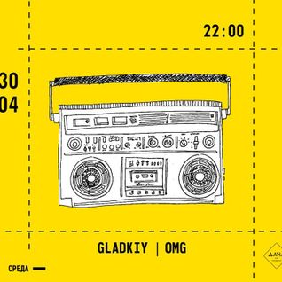 DJ Gladkiy & DJ OMG b2b live @ Dacha Bar 30.04.14 part2 (of 2)