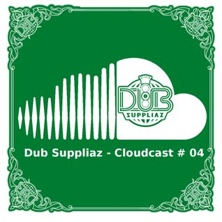Dub Suppliaz - Cloudcast #04