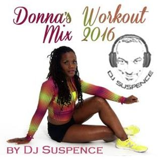 Donna's Workout Session W/DJ Suspence