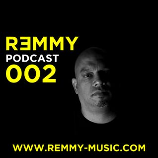 REMMY Podcast 002 FREE DOWNLOAD on Soundcloud