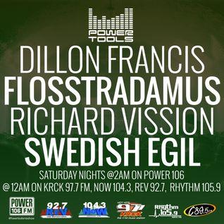 Powertools Mixshow - Episode 9-3-16 Ft: Dillon Francis, Flosstradamus, & Swedish Egil