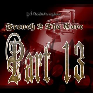 DJ BoneBreAker - French 2 The Core Part 13 [27-05-2012]