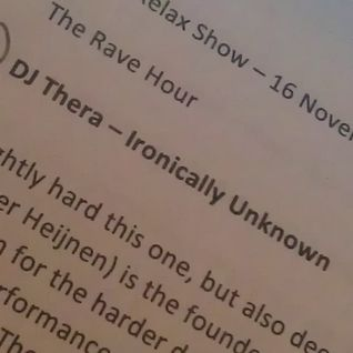The Rave Relax Show - Friday 16th November 2012