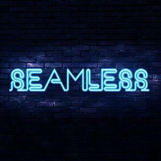 Seamless - Transitions Part 1 - 08-12-2012