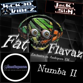 Wicked Vibez - Fat Flavaz #11 - Audioporn FM