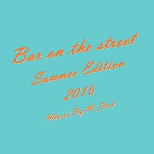 Bar on the street Summer Edition 2016