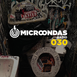 Microondas Radio 030 / Sunny Graves, Marc Piñol, Andres Campo, Hypersunday, Los Bengala, Poldoore