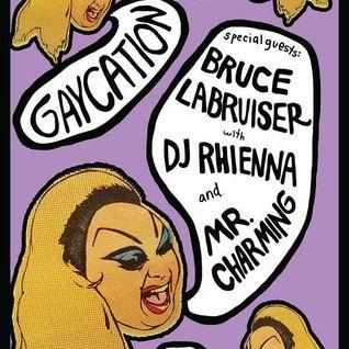 DJ rhienna   GAYCATION LIVE @ HOLOCENE  may 2014 opening set