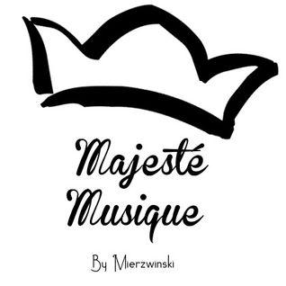 Majesté Musique #01 [Les pensées en musique]