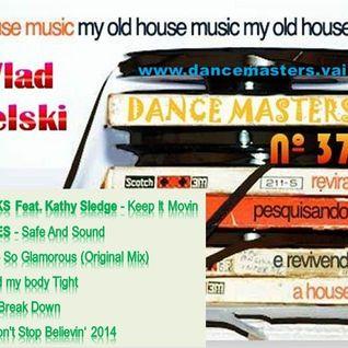 DANCE MASTERS 37 - Set 02 (DJ Wlad Rigielski) 2015