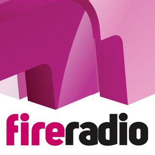 FIRE Radio - AIRCHECK - 17th May 2014