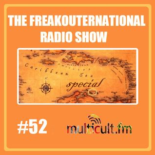 The FreakOuternational Radio Show #52 - Caribbean Sea Special 22/01/2016
