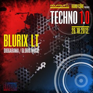 BLURIX LT - Live @ Hard²Core presents TECHNO 1.0 (Aquarius A1, Zagreb - 26.10.2012)