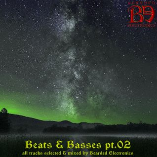Bearded Electronics (dj-set) : Beats & Basses pt.02