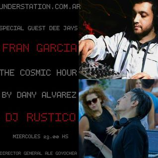 The Cosmic Hour Exclusive Session (Dj Rüstico)