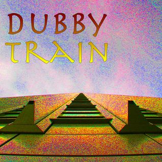Dubby Train Mix