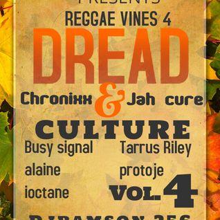 Reggae Vines 4 (DREADS & CULTURE)